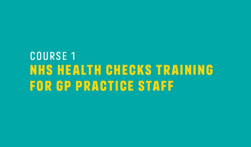 NHS Health Checks Training for GP Practice Staff